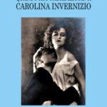 Quando mio padre leggeva Carolina Invernizio